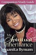 My Spiritual Inheritance Companion Study Guide Paperback