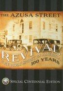 The Azusa Street Revival Special Centennial Edition Hardback