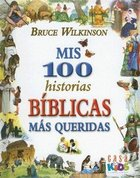 Mis 100 Historias Biblicas Mas Queridas (My 100 Best-loved Bible Stories) Hardback