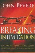 Breaking Intimidation Paperback
