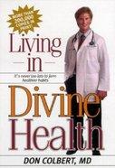 Living in Divine Health Paperback