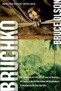 Bruchko Paperback