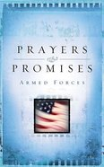 Prayers & Promises: Armed Forces Paperback