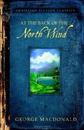 At the Back of the North Wind (Barbour Christian Fiction Classics Series) Paperback