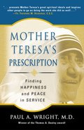 Mother Teresa's Prescription Paperback