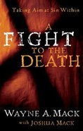 A Fight to the Death Paperback