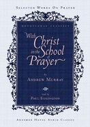With Christ in the School of Prayer (5cd Set)