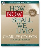 How Now Shall We Live? CD