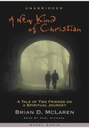 A New Kind of Christian (MP3) (#01 in A New Kind Of Christian Trilogy Series) CD