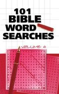 101 Bible Word Searches Volume 4 Paperback