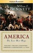 America: The Last Best Hope (Unabridged, 18 Cds) (Vol 1) CD