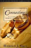 Connecting: 52 Guidelines For Making Marriage Work Paperback
