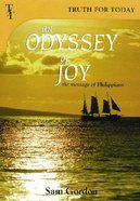 An Odyssey of Joy: Message of Philippians Paperback