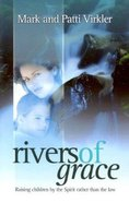 Rivers of Grace Paperback