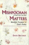 Mishpochah Matters Paperback
