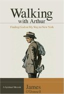Walking With Arthur Paperback
