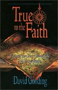 True to the Faith (Acts) Paperback