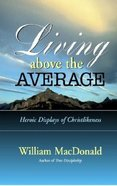 Living Above the Average Paperback