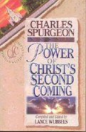 Discovering the Power of Christ's Second Coming