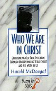 Who We Are in Christ Paperback