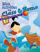 Bible Activities For Class & Home: Ages 4&5 (Reproducible) Paperback