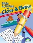 Bible Activities For Class & Home: Grades 1&2 (Reproducible) Paperback