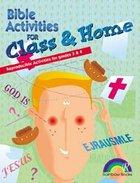Bible Activities For Class & Home: Grades 3&4 (Reproducible) Paperback