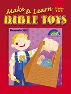 Grades 3&4 (Reproducible) (Make And Learn Bible Toys Series) Paperback