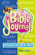 My Bible Journal: A Journey Through the Bible For Preteens Spiral