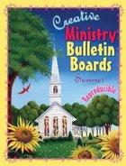 Creative Ministry Bulletin Boards: Summer (Reproducible)