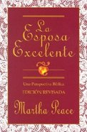 Esposa Excelente (The Excellent Wife) Paperback