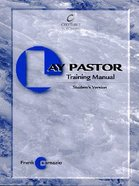 Lay Pastor Training Manual (Student's Guide)