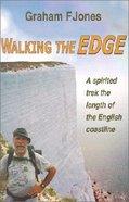 Walking the Edge Paperback