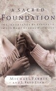 A Sacred Foundation Paperback