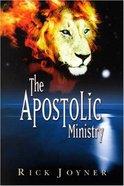 The Apostolic Ministry Paperback