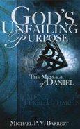 God's Unfailing Purpose Paperback