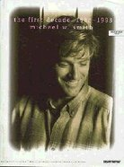 First Decade-Best of Michael W Smith (Music Book) Paperback
