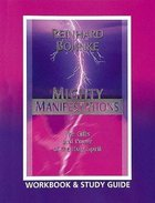 Mighty Manifestations (Workbook & Study Guide) Paperback