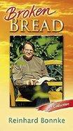 Broken Bread: Third Collection Booklet