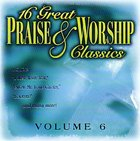 16 Great Praise and Worship Classics (Volume 6)