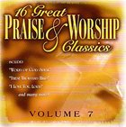 16 Great Praise and Worship Classics (Volume 7)