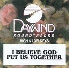 I Believe God Put Us Together (Accompaniment) CD