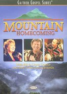 Mountain Homecoming (Gaither Gospel Series)