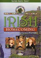 Irish Homecoming (Gaither Gospel Series) DVD