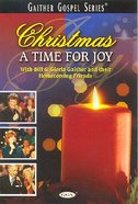 Christmas - a Time For Joy (Gaither Gospel Series)