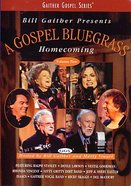 Gospel Bluegrass Homecoming Volume 2 (Gaither Gospel Series)