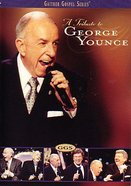 A Tribute to George Younce (Gaither Gospel Series)