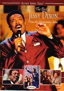 The Best of Jessy Dixon (Gaither Gospel Series)