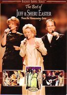 The Best of Jeff & Sheri Easter (Gaither Gospel Series) DVD