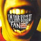 I'm Your Biggest Fan Volume Two CD